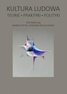 Kultura_Ludowa_Teorie_Praktyki_Polityki